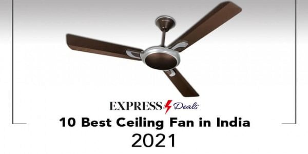 10 Best Ceiling Fans In India July 2021 Buyer S Guide Tnie