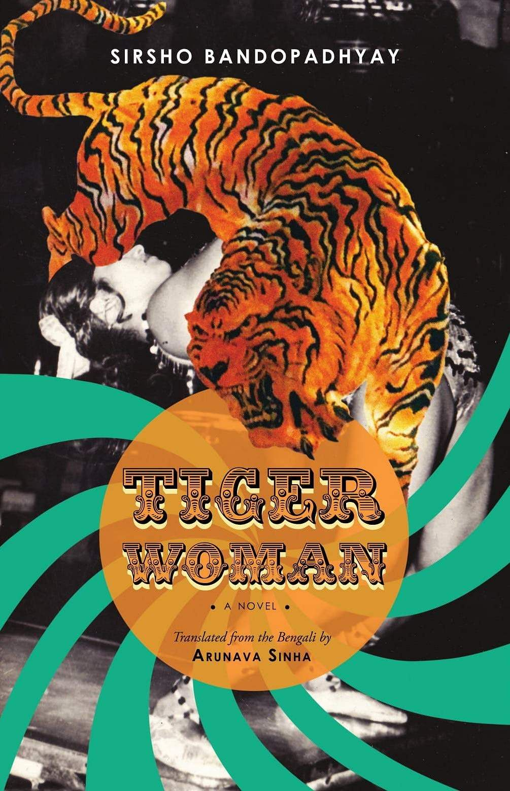 Tiger Woman' talks of love, Great Bengal Circus and India's