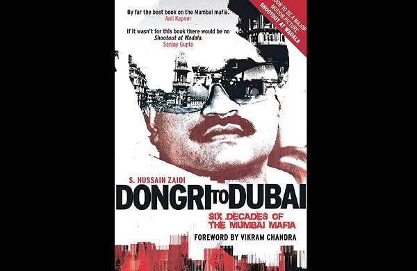 Book Review: 'Dongri to Dubai'- The New Indian Express