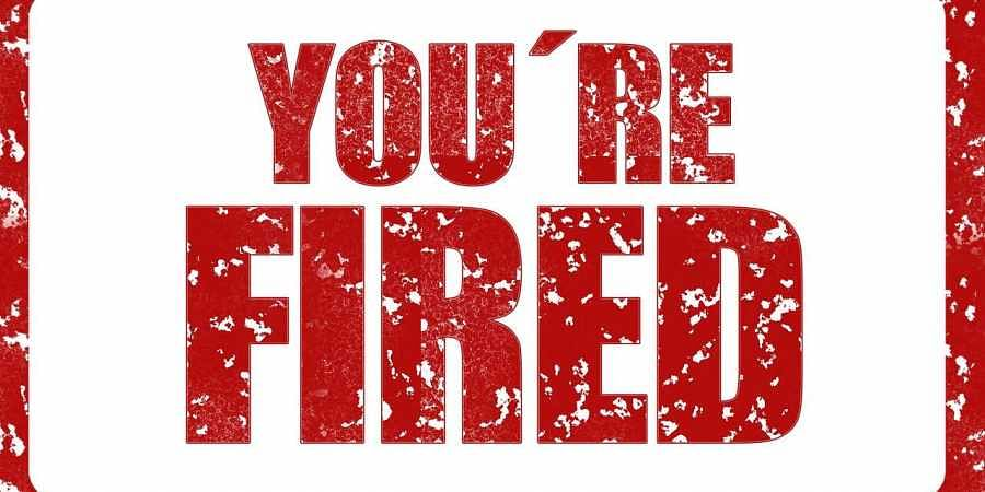 Fired, sacked, axed, terminated