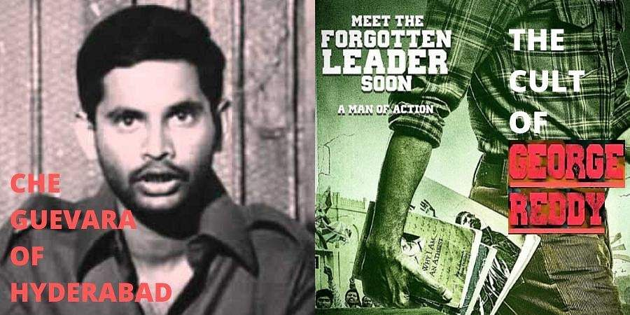 As Tollywood film 'George Reddy', based on the life of Osmania University research scholarGeorge Reddy, is all set to hit the screens, let us revisit the life ofthe forgottenleader.