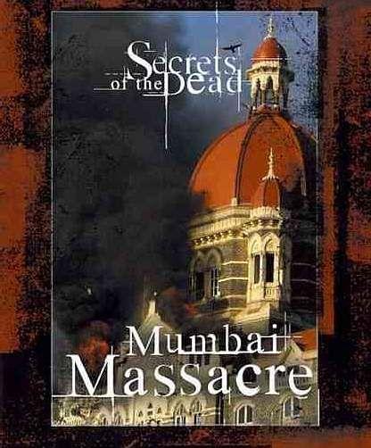 SECRETS OF THE DEAD (2009 - TV SERIES - EPISODE: MUMBAI MASSACRE): DIRECTOR: Victoria Midwinter Pitt | CAST: Liev Schreiber, Katherine Anstee, Debra Bayne, Alex Chamberlen