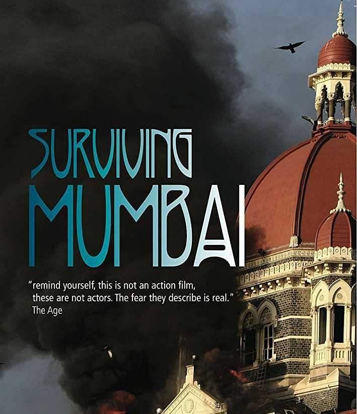 SURVIVING MUMBAI: THE ATTACK (2009 - DOCUMENTARY)