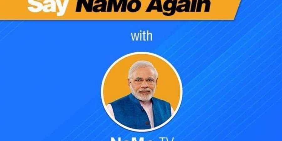 NaMo TV, Prime Minister, Narednra Modi