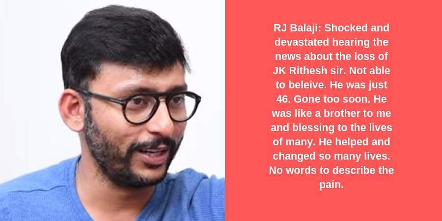 RJ Balaji: Shocked and devastated hearing the news about the loss of JK Rithesh sir. Not able to beleive. He was just 46. Gone too soon. He was like a brother to me and blessing to the lives of many. He helped and changed so many lives. No words to describe the pain.