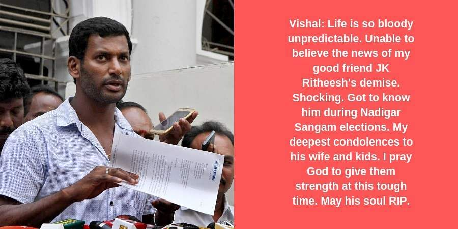 Vishal: Life is so bloody unpredictable. Unable to believe the news of my good friend JK Ritheesh's demise. Shocking. Got to know him during Nadigar Sangam elections. My deepest condolences to his wife and kids. I pray God to give them strength at this tough time. May his soul RIP.