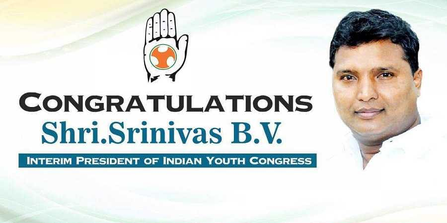 Srinivas B V appointed as interim president of the Indian Youth Congress.