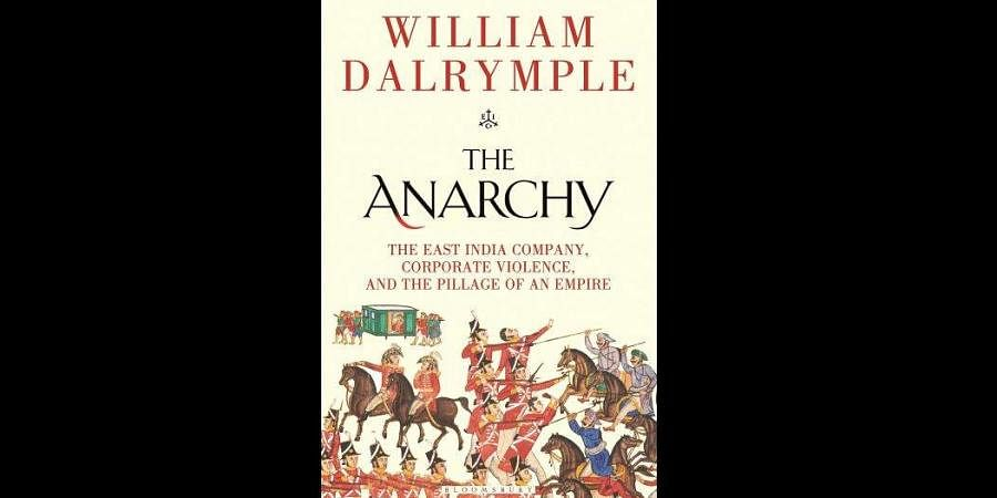 William Dalrymple's 'The Anarchy'