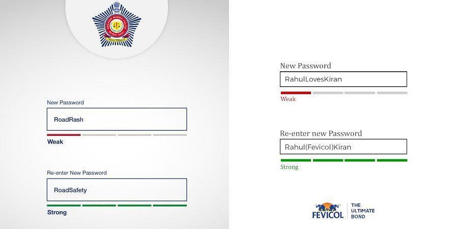 Mumbai Police's password (left) vs Fevicol's password (right)