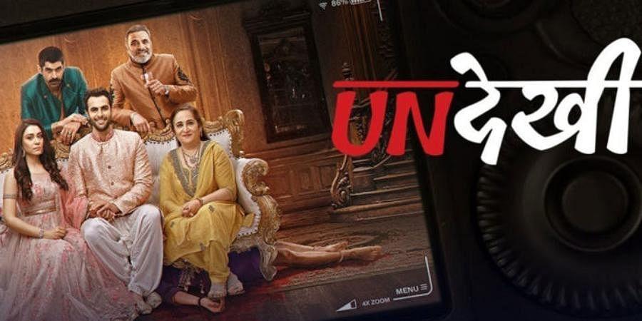 Web Series 'Undekhi'